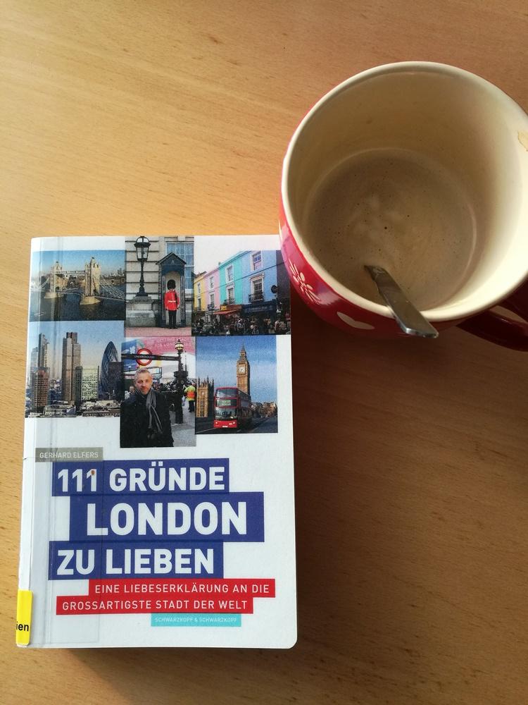 111 Gründe London zu lieben